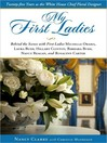 My First Ladies (MP3): Thirty Years as the White House Chief Floral Designer